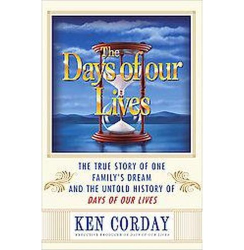 The Days of Our Lives (Hardcover) - image 1 of 1