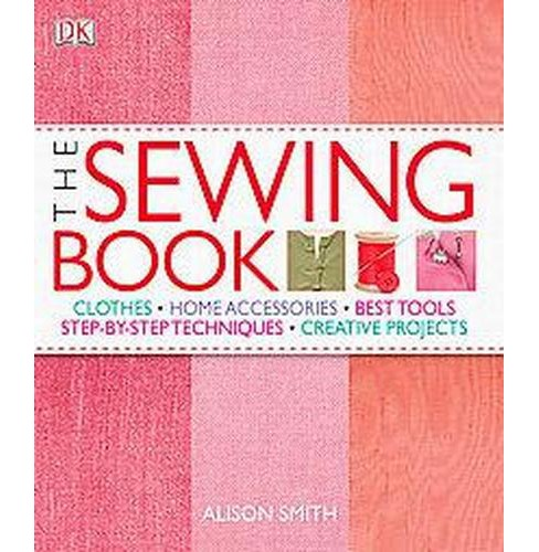 Sewing Book (Hardcover) (Alison Smith) - image 1 of 1