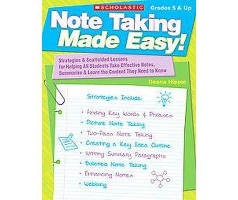 Note Taking Made Easy! : Strategies & Scaffolded Lessons for Helping All Students Take Effective Notes, - image 1 of 1
