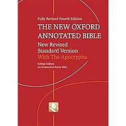 New Oxford Annotated Bible with the Apocrypha : New Revised Standard Version, An Ecumenical Study Bible