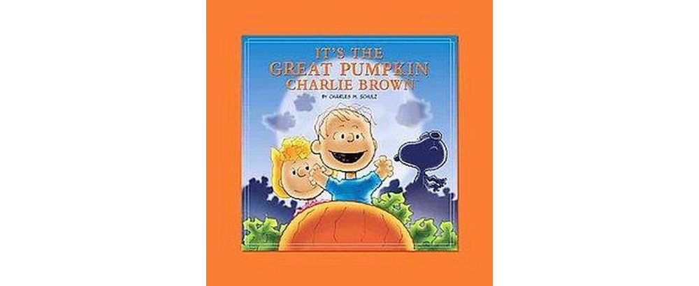 It's the Great Pumpkin, Charlie Brown (Hardcover) (Charles M. Schulz)