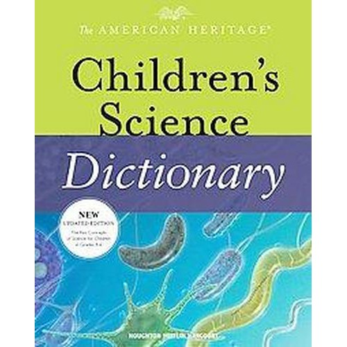 American Heritage Children's Science Dictionary (School And Library)