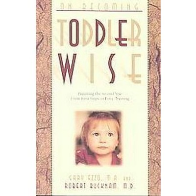On Becoming Toddler Wise (Paperback)(Gary Ezzo)