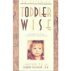 On Becoming Toddler Wise (Paperback) (Gary Ezzo)