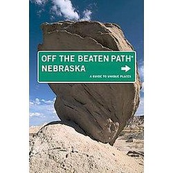 Off the Beaten Path Nebraska : A Guide to Unique Places (Paperback) (Diana Lambdin Meyer)