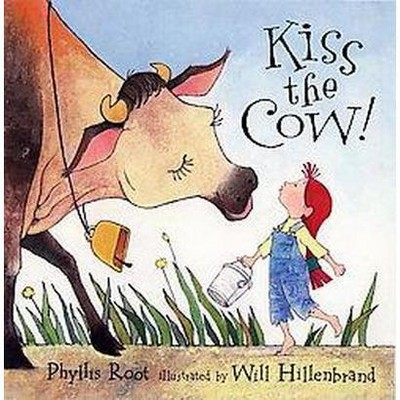 Kiss the Cow (Reprint)(Paperback)(Phyllis Root)