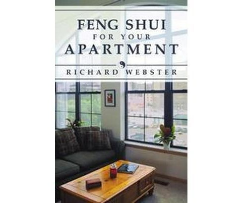 Feng Shui for Your Apartment (Paperback) (Richard Webster) - image 1 of 1