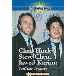 Chad Hurley, Steve Chen, Jawed Karim : YouTube Creators (Library) (Katy S. Duffield)