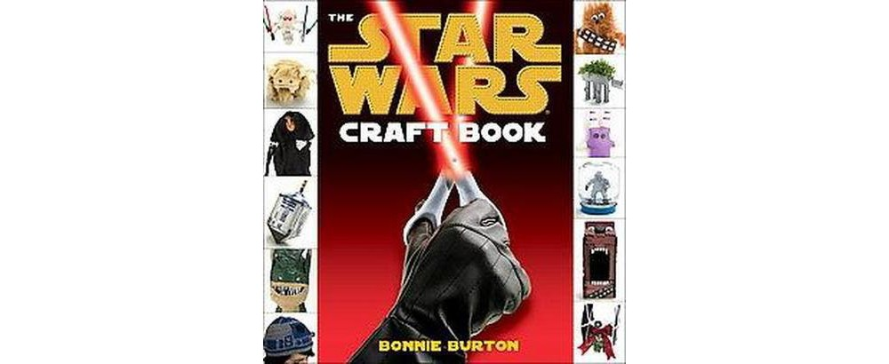 Star Wars Craft Book (Paperback) (Bonnie Burton)
