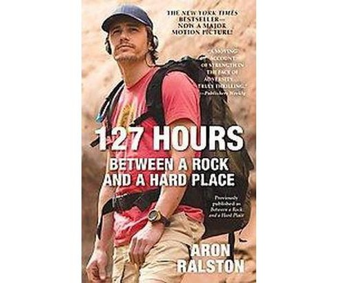 127 Hours (Reprint) (Paperback) - image 1 of 1