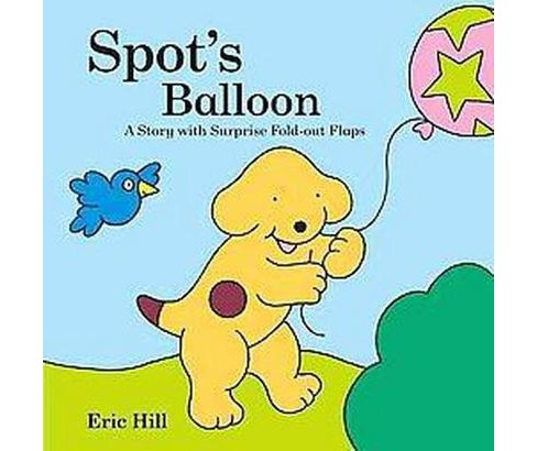 Spot's Balloon (Hardcover) (Eric Hill) - image 1 of 1