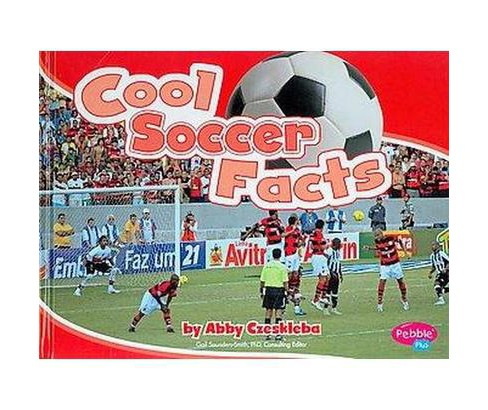 Cool Soccer Facts (Library) (Abby Czeskleba) - image 1 of 1
