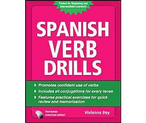 Spanish Verb Drills (Workbook, Bilingual) (Paperback) (Vivienne Bey) - image 1 of 1