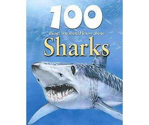 100 Things you Should Know About Sharks (Library) (Steve Parker) - image 1 of 1