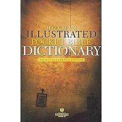 Holman Illustrated Pocket Bible Dictionary (Revised) (Paperback)