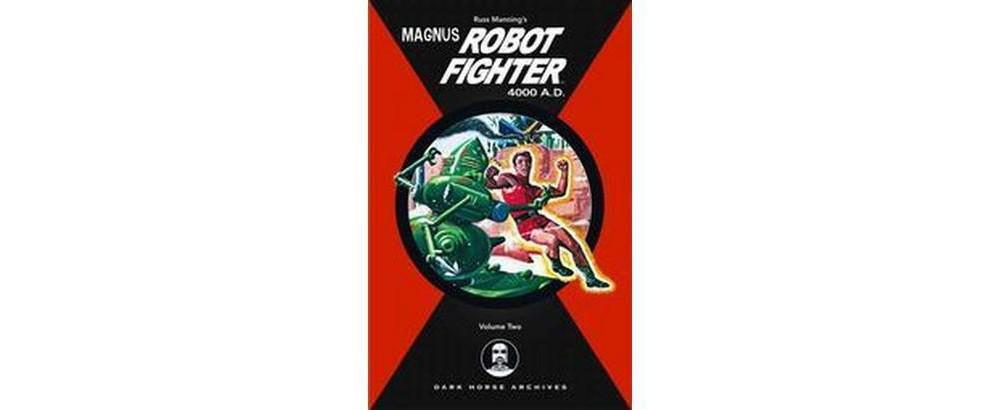 Magnus, Robot Fighter 4000 A.d. (Vol 2) (Hardcover) (Russ Manning)