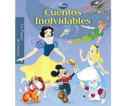 Cuentos inolvidables / Classic Storybook (Illustrated, Translation) (Hardcover) (Samantha Caballero Del - image 1 of 1