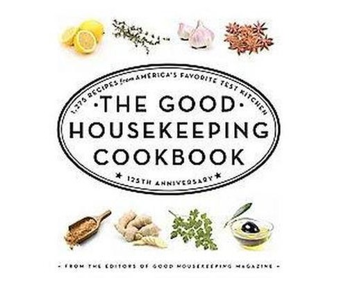 The Good Housekeeping Cookbook (Anniversary) (Hardcover) - image 1 of 1