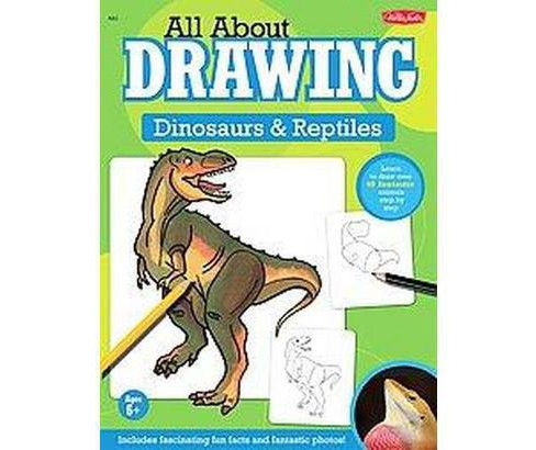 All About Drawing Dinosaurs & Reptiles (Paperback) - image 1 of 1