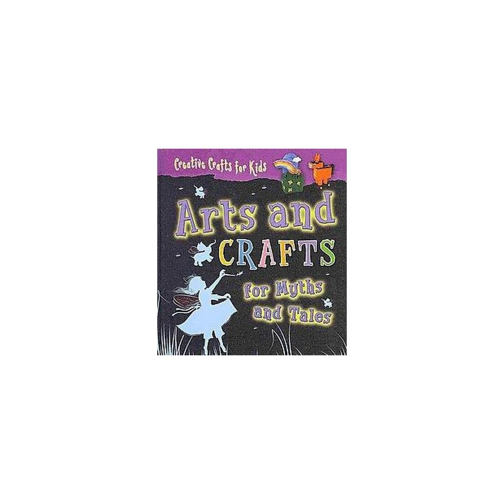 Arts and Crafts for Myths and Tales (Hardcover)