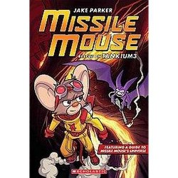 Missile Mouse 2 : Rescue on Tankium3 (Paperback) (Jake Parker)