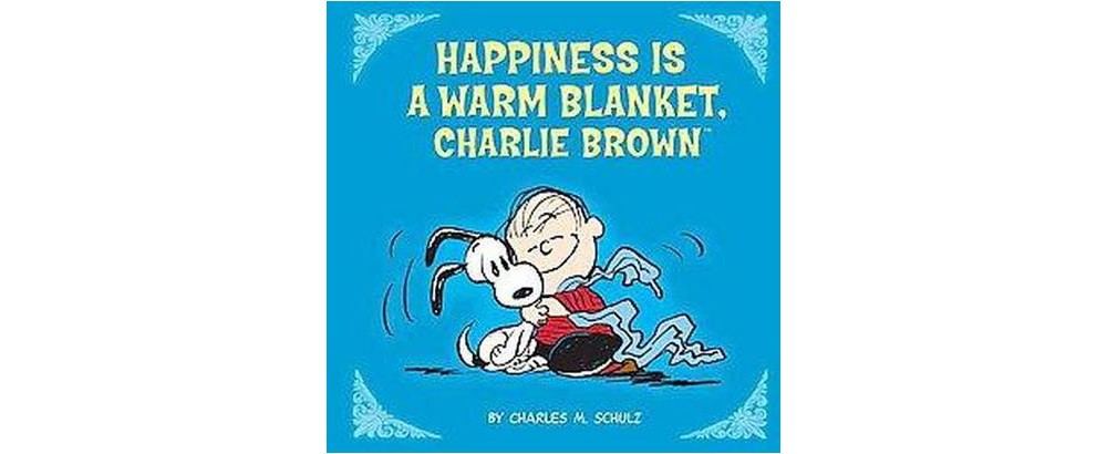 Happiness Is a Warm Blanket, Charlie Brown (Media Tie-In) (Hardcover) (Charles M. Schulz)