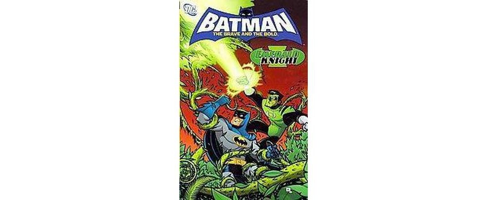 Batman : Brave and the Bold - Emerald Knight (Paperback)