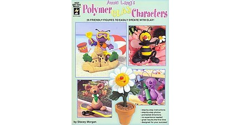 Annie Lang's Polymer Clay Characters (Paperback) - image 1 of 1