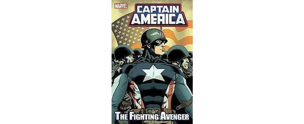 Captain America : The Fighting Avenger (Paperback) (Brian Clevinger)