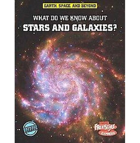 What Do We Know About Stars and Galaxies? (Library) (John Farndon) - image 1 of 1