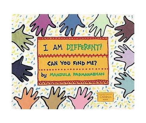 I Am Different! Can You Find Me? (Paperback) (Manjula Padmanabhan) - image 1 of 1