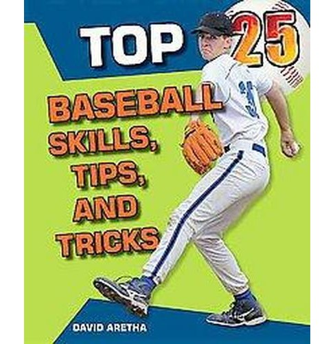 Top 25 Baseball Skills, Tips, and Tricks (Library) (David Aretha) - image 1 of 1