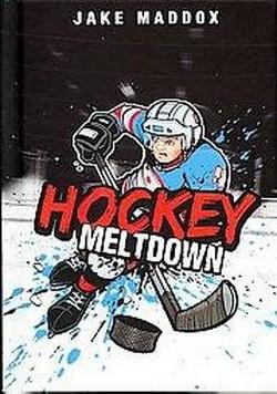 Hockey Meltdown (Library) (Jake Maddox)