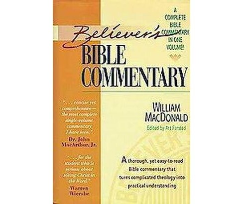Believer's Bible Commentary (Hardcover) (William  MacDonald) - image 1 of 1