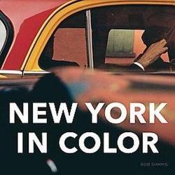 New York in Color (Hardcover) (Bob Shamis)