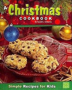Christmas Cookbook : Simple Recipes for Kids (Library) (Sarah L. Schuette)