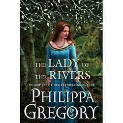The Lady of the Rivers (Hardcover) by Philippa Gregory