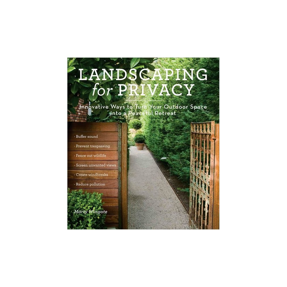 Landscaping for Privacy (Paperback) Find Books at Target.com! The area around your home is your haven, your sanctuary, your refuge from the noise and irritation of traffic, eyesores, and nosy neighbors. Or at least it could be if there was some sort of barrier between your front yard and the sidewalk, or if you didn't have to stare at the back of the neighbors' garage when you want to relax on your patio. Landscaping for Privacy brims with creative ideas for minimizing or even eliminating the nuisances that intrude on your personal outdoor space. Scores of real-world examples show you how to keep the outside world at bay by strategically placing buffers (such as berms or groups of small trees), barriers (such as fences), and screens (arbors or hedges, for example) around your property. And the helpful plant lists tell you precisely which varieties to choose in order to enhance your sense of seclusion. If you've ever felt frustrated by the lack of privacy whenever you step outside your home, this inspiring book will steer you toward an achievable solution.