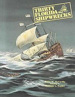 Thirty Florida Shipwrecks (Paperback) (Kevin McCarthy & William L. Trotter)