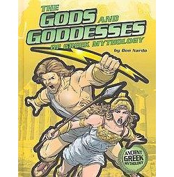 Gods and Goddesses of Greek Mythology (Library) (Don Nardo)