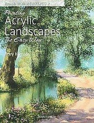 Painting Acrylic Landscapes the Easy Way (Paperback)