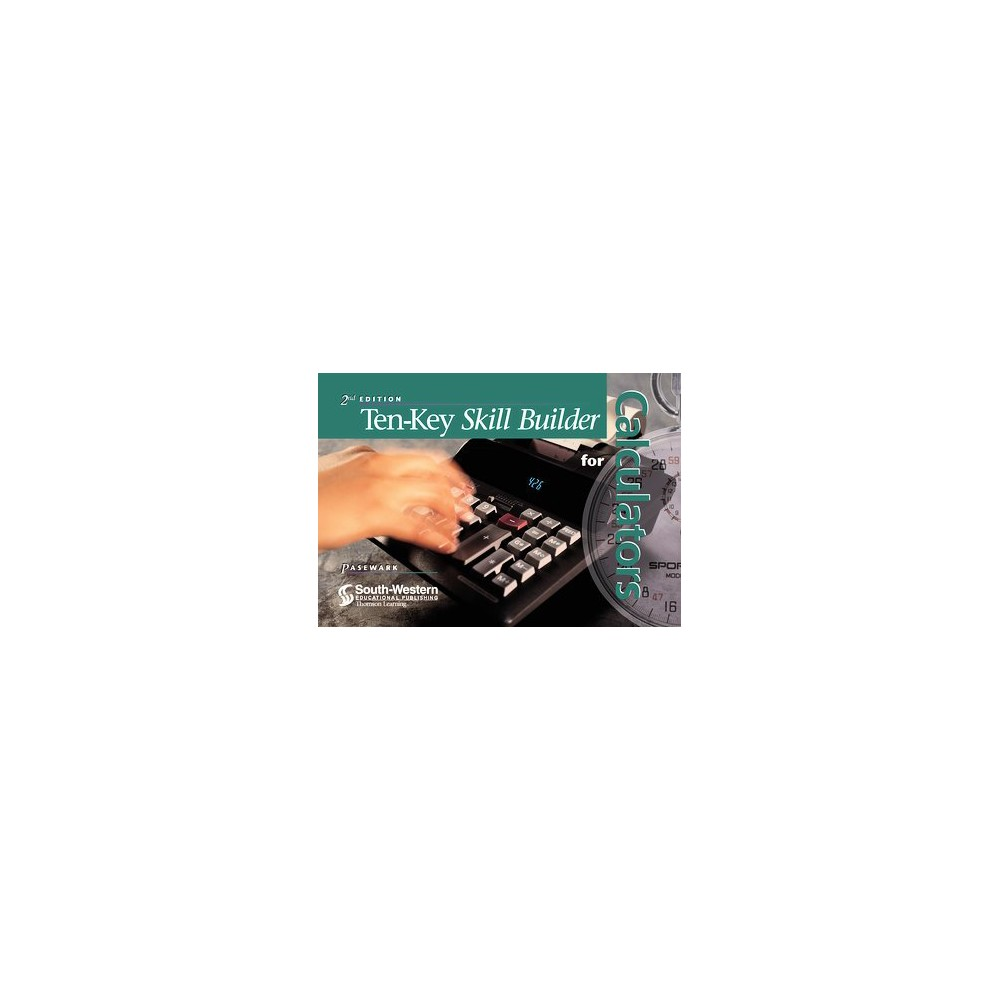 Ten-Key Skill Builder for Calculators (Paperback) (William R. Pasewark & Marilyn Hornsby & Timothy S.
