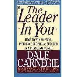 Leader in You : How to Win Friends, Influence People and Succeed in a Changing World (Reprint)
