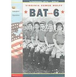 Bat 6 (Reprint) (Paperback) (Virginia Euwer Wolff)