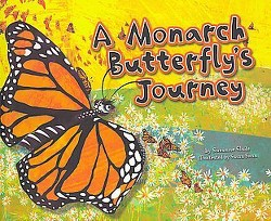 Monarch Butterfly's Journey (Library) (Suzanne Slade)