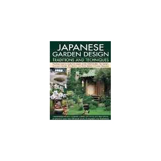 Japanese garden design traditions and techniques an for Garden design history