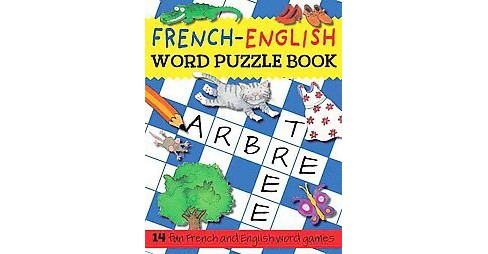 French-English Word Puzzle Book (Bilingual / Reprint) (Paperback) (Catherine Bruzzone & Rachel Croxon & - image 1 of 1