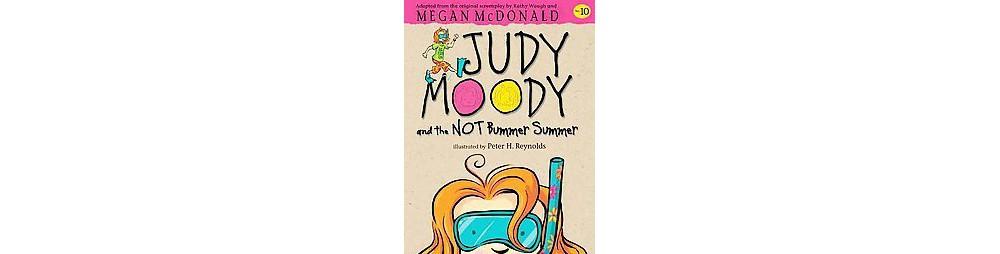 Judy Moody and the Not Bummer Summer (Paperback) (Megan McDonald)