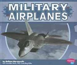 Military Airplanes (Library) (Melissa Abramovitz)
