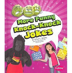 More Funny Knock-Knock Jokes (Library) (Erika L. Shores)